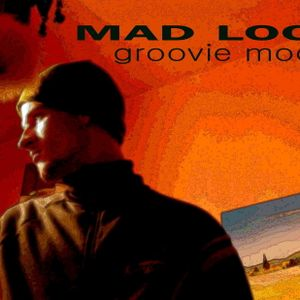 MAD LOOP -  moodster mix [groove me up]