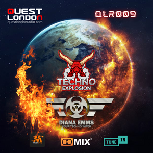 Techno Explosion Exclusive QLR 009   Guest Mix Diana Emms