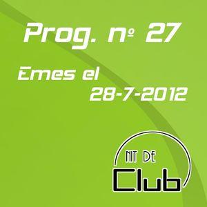 Nit de Club - prog nº27 - 28/07/2012
