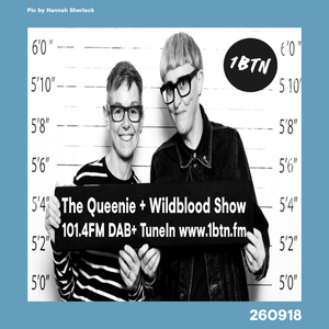 The Queenie + Wildblood Show on 1BTN 260918