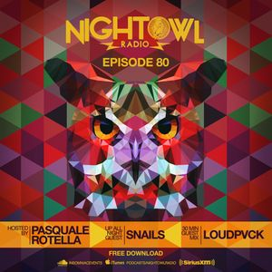 Night Owl Radio 080 ft. Snails and LOUDPVCK