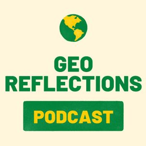 GeoReflections - Episode 1