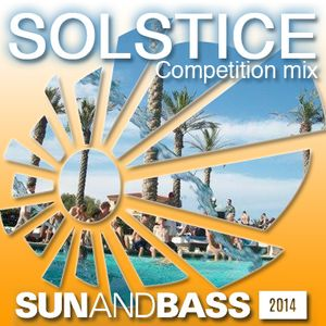 Solstice - Sun and Bass Competition Mix 2014