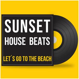 Let´s go to the Beach - Dance & Deep House Mix 2017