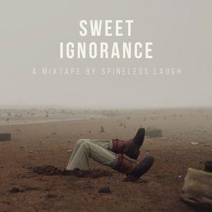Sweet Ignorance