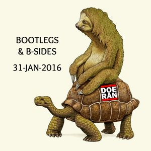 Bootlegs & B-Sides [31-Jan-2016]