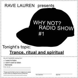 Why Not? Radio Show Nr. 01