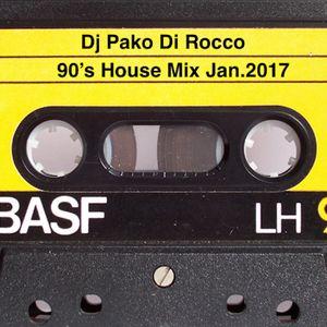 Pako Di Rocco-90's House Mix Jan.2017