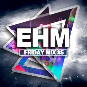 Drunk Soul Brother - EHM New Years Eve - FRIDAY MIX #5