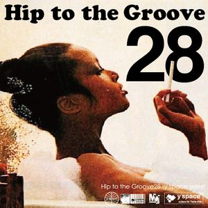 Hip to the Groove28 -y space select