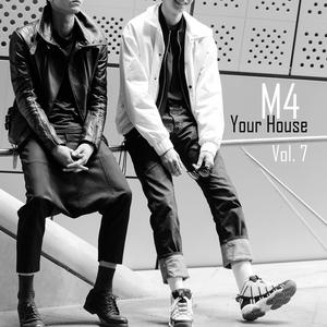 M4 - Your House Vol. 7 (set 08.02.15)