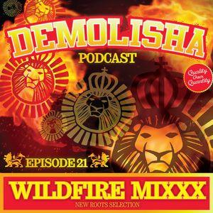 Demolisha Deejayz - Episode 21 - WILDFIRE MIXXX
