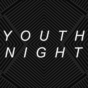 Youth Night • Week 4