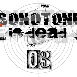 Sonotone is dead #03 (26/11/2013)
