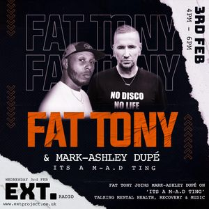 IT'S A M-A.D TING #1 with MARK-ASHLEY DUPÉ & DJ FAT TONY