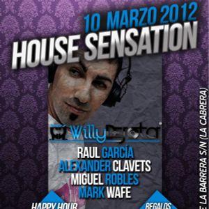 Willy Dejota@ House Sensation