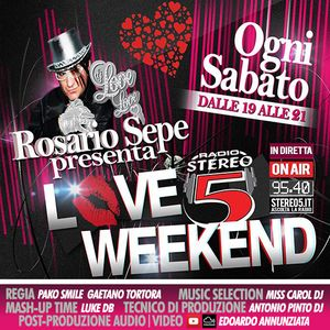 LOVE WEEKEND - Puntata 1 2014/2015 [18.10.2014]