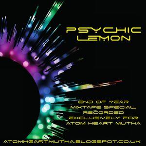 Psychic Lemon - Mixtape Special 2017