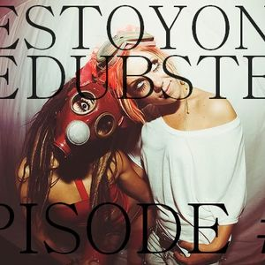 Episode #1 - Festoyons le Dubstep