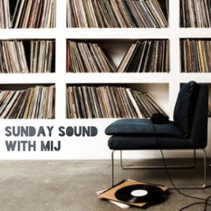 Sunday Sound with MIJ 23/08