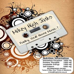 Mikey High Jinks - San Diego - Autumn 2012 House Music Podcast