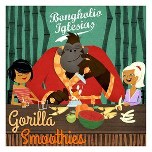 Bongholio Iglesias - Gorilla Smoothies