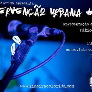 INTERVENÇÃO URBANA EPISODIO 139
