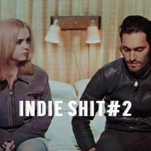 INDIE SHIT#2