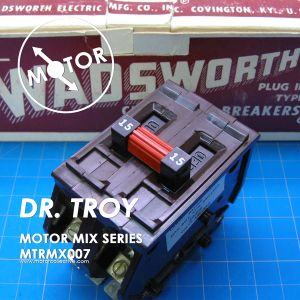 MTRMX007 - DR. TROY - MOTOR MIX SERIES