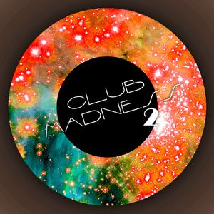 Club Madness 2 (June '10 Promo Mix)