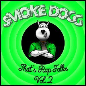 Smoke Dogg - That's Rap Folks Vol.2 (2011)