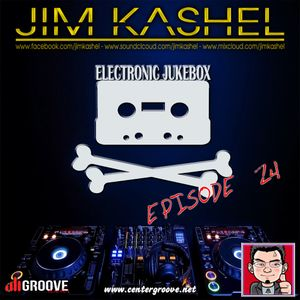 Electronic Jukebox Radioshow by Jim Kashel (Episode 24 - 12-08-2014) www.centergroove.net