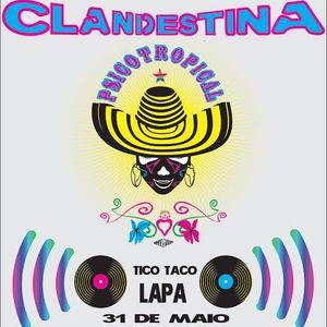 DJs Baré e MouChoque - La Clandestina (Tico Taco 31-05-14)