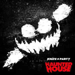 Knife Party - Haunted House EP (Mixed By Percy.)