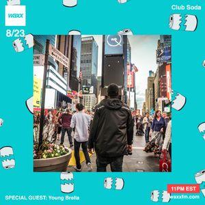 Club Soda w/ Nowaychris feat. Young Brella on WAXXFM - 08/23/17