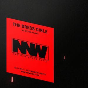 The Dress Circle w/ Sefton Holmes - 25th November 2019