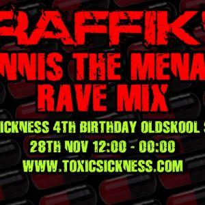 Toxic Sickness Radio - TRAFFIKS DENNIS THE MENACE RAVE MIX