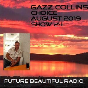 CHOICE SHOW 24 WITH GAZZ COLLINS
