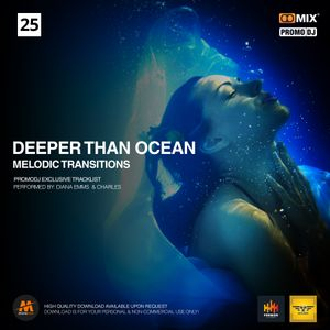 Deeper Than Ocean - Melodic Transitions Vol.25