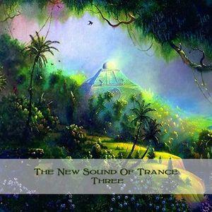 The New Sound Of Trance Three