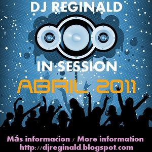 Dj Reginald - Session Abril 2011