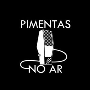 PIMENTAS NO AR #7