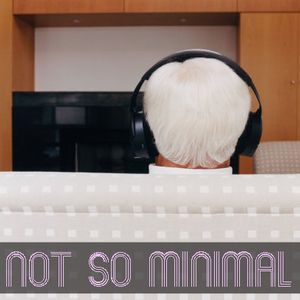Not so minimal
