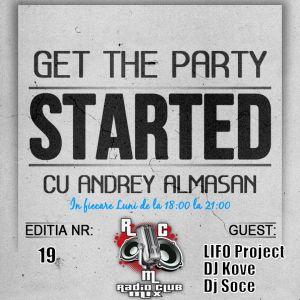 DJ Kove @ Radio Club Mix :: Get the Party Strarted w. Andrey Almasan (Editia Nr.19)