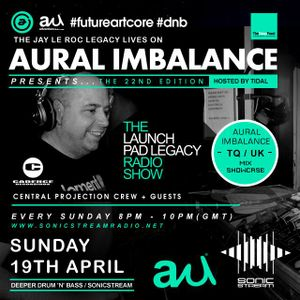 041915 Launch pad legacy show featuring Aural Imbalance