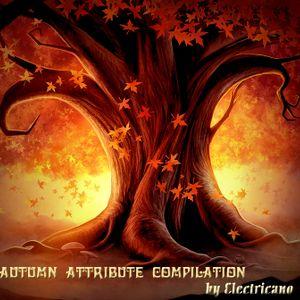 "Electricano pres. ""Autumn Attribute"" mixed compilation (Autumn 2010)"