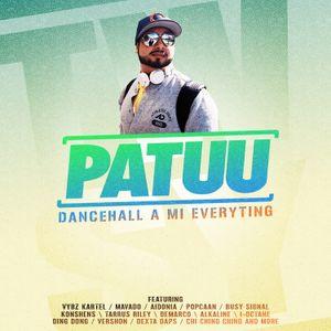 Dj Patuu / Dancehall A Mi Everyting