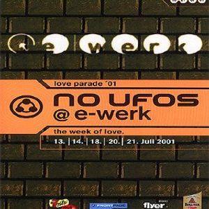 The Week of Love 4 Jahre No Ufos...Dj Tiga @ E-Werk Berlin 14.07.2001