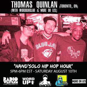 Word Up! 2019 - Hand'Solo Hip Hop Hour - Thomas Quinlan, Wordburglar & More Or Les