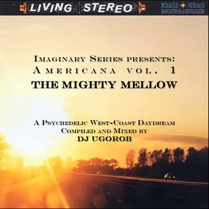 Imaginary Series presents: Americana vol.1 - The Mighty Mellow